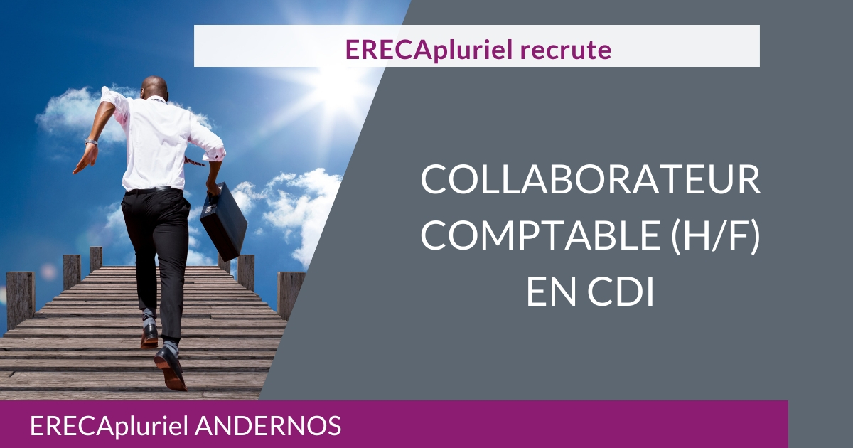 Collaborateur Comptable (H/F) CDI – Agence d'Andernos