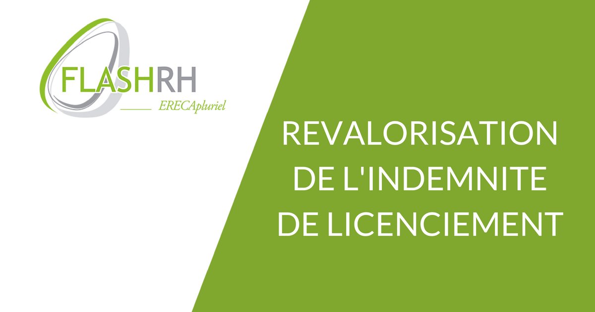 FLASH RH – Revalorisation de l'indemnité de licenciement