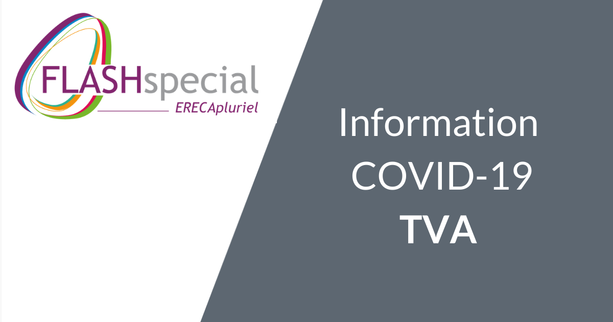 FLASH SPECIAL – Informations COVID-19 TVA