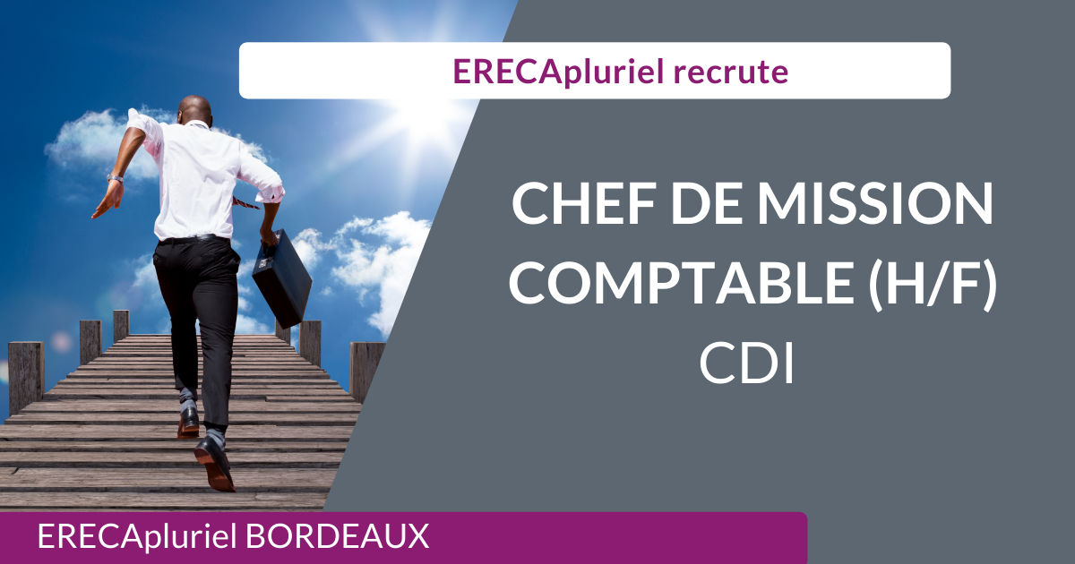 Chef de mission comptable (h/f) en CDI – Bordeaux