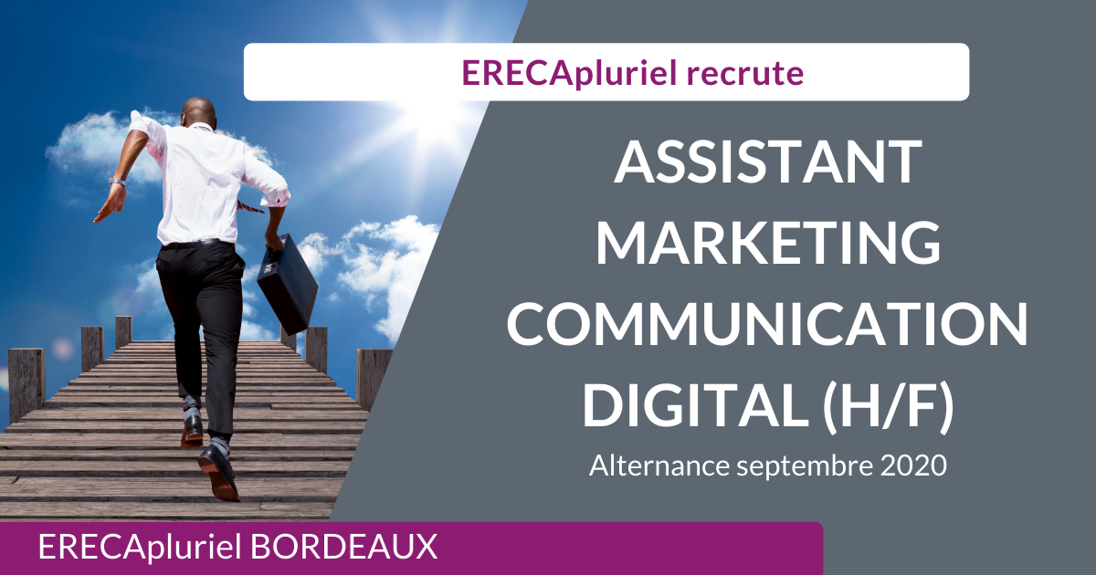 Assistant.e en Marketing & Communication Digital (H/F) en contrat d'alternance septembre 2020 – Agence de Bordeaux