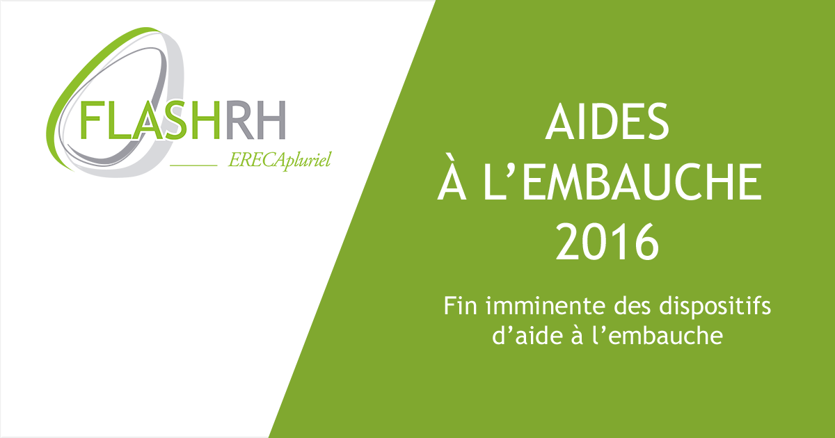 FLASH SOCIAL – Aides à l'embauche 2016