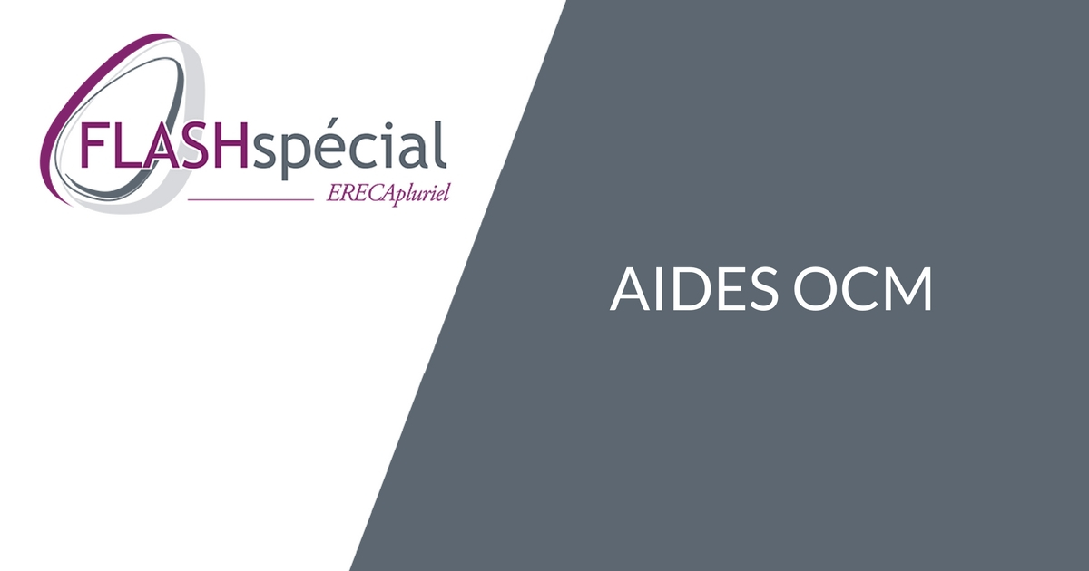 FLASH SPECIAL – Aides OCM