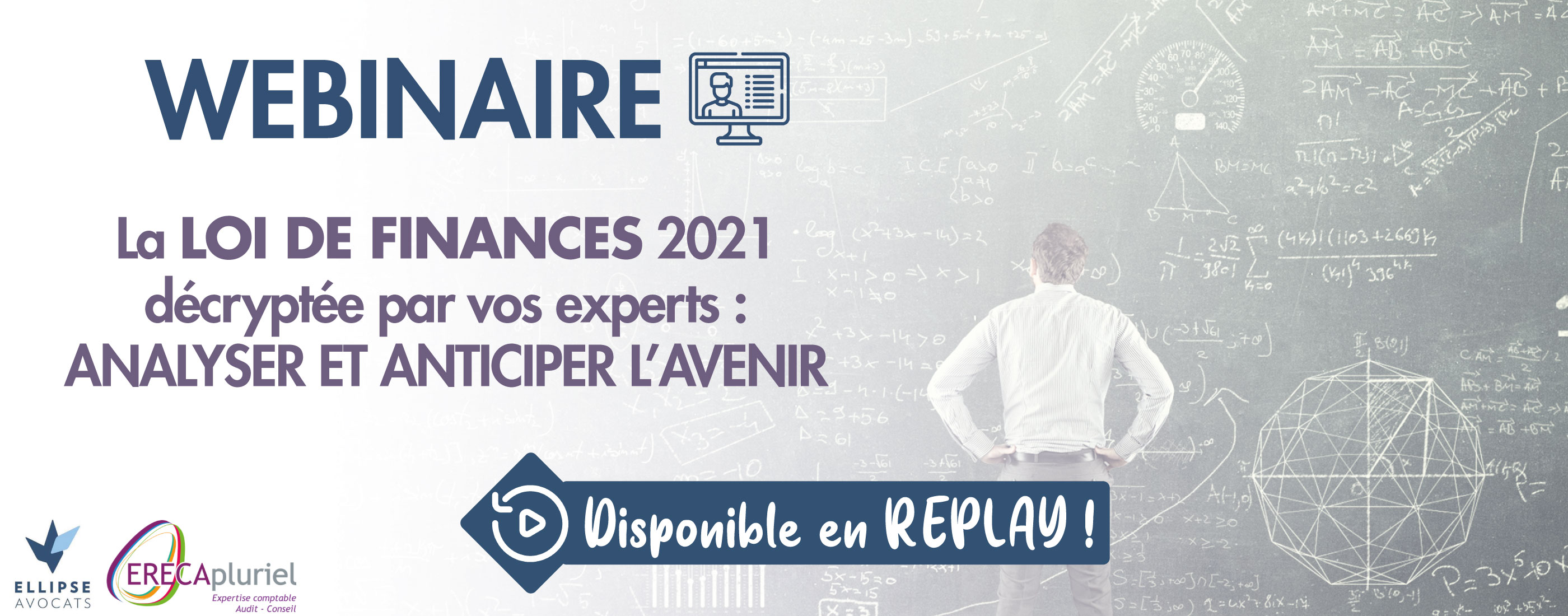 REPLAY Webinaire – La Loi de Finances 2021 décryptée par vos experts : Analyser et anticiper l'avenir